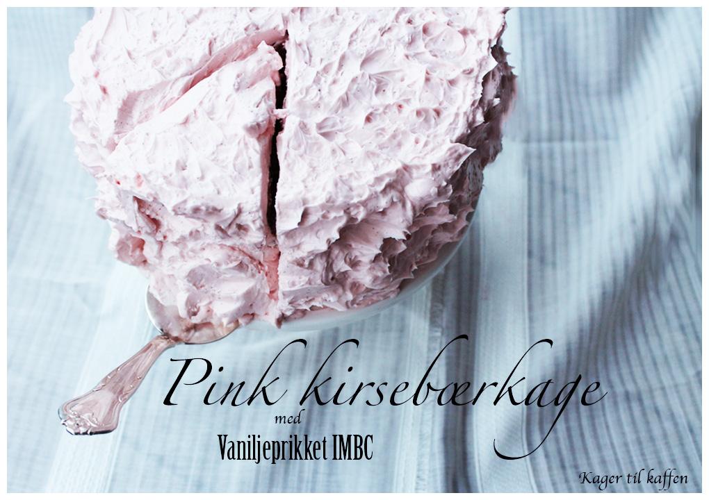 Pink Kirsebærkage med IMBC